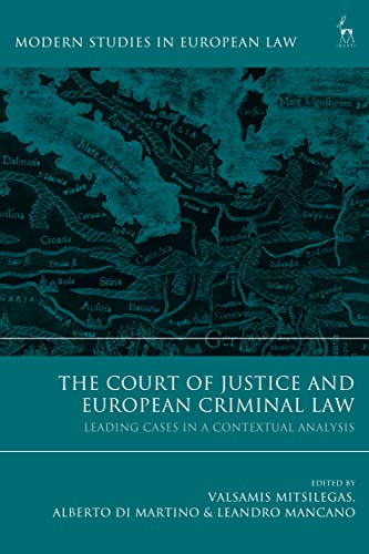 The Court of Justice and European Criminal Law