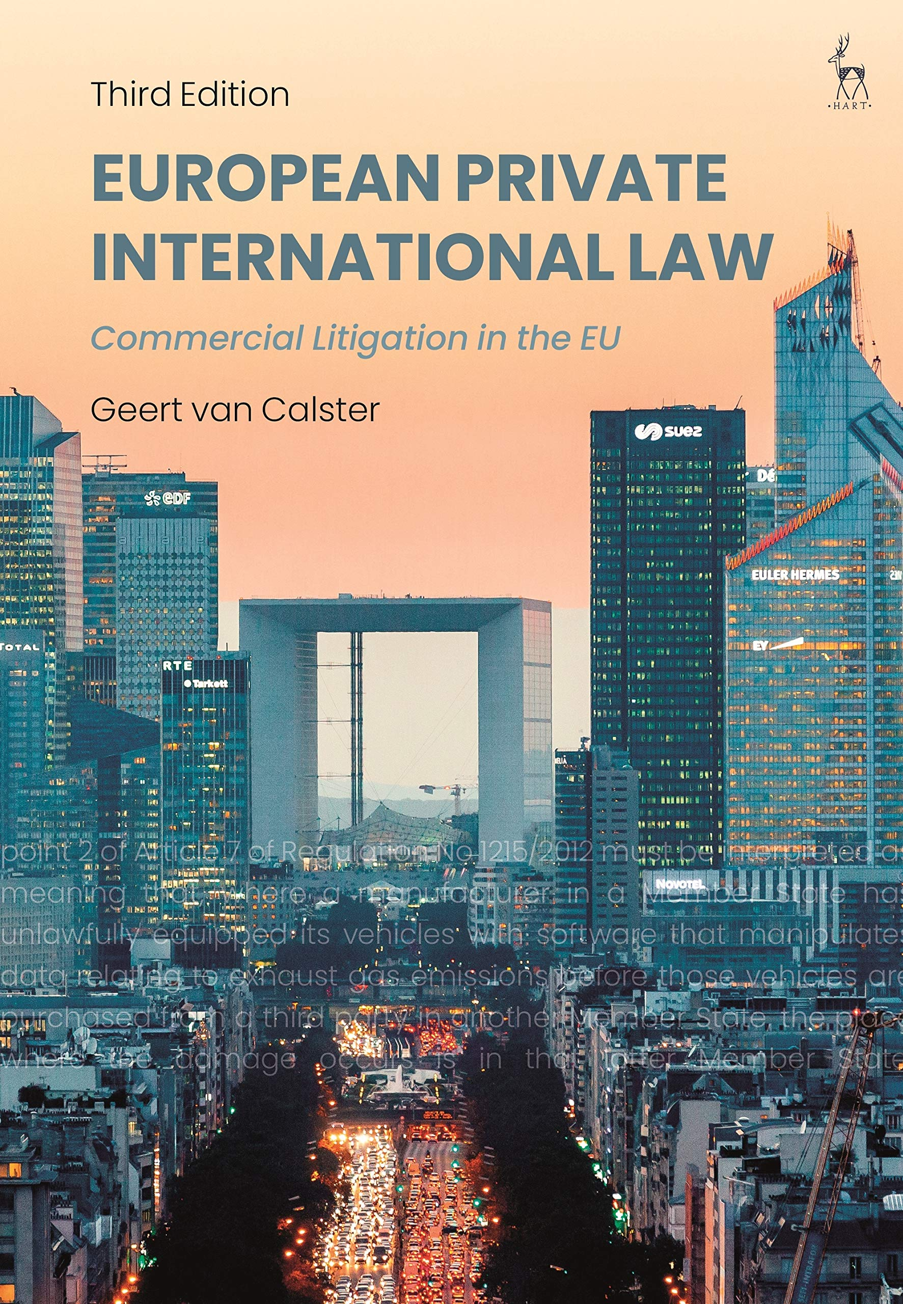 European Private International Law. Commercial Litigation in the EU