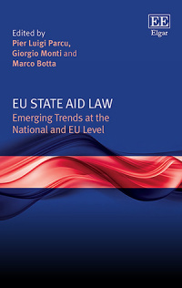 EU State Aid Law. Emerging Trends at the National and EU level