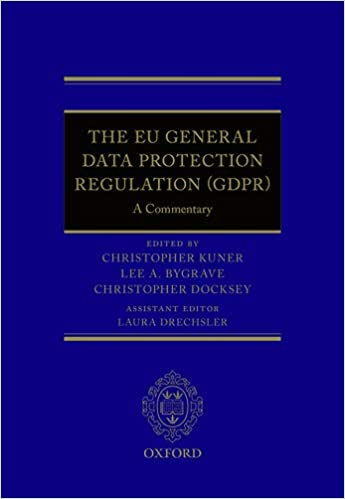 The EU General Data Protection Regulation (GDPR) Commentary
