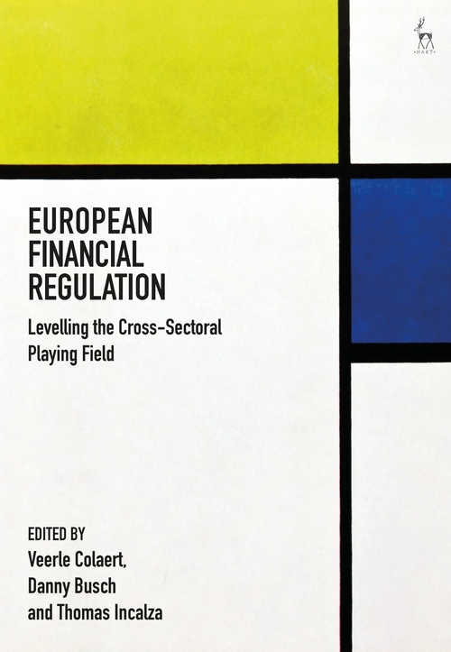 European Financial Regulation. Levelling the Cross-Sectoral Playing Field