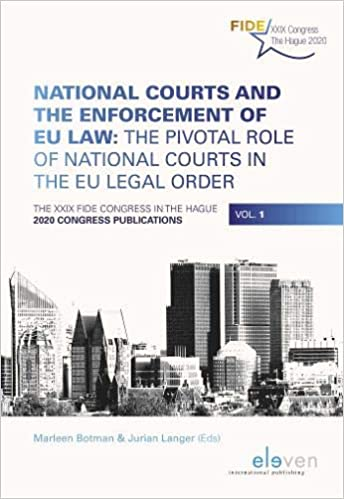 FIDE Publication: National Courts and the Enforcement of EU Law. The Pivotal Role of National Courts in the EU Legal Order