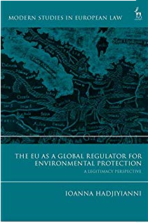 The EU as a Global Regulator for Environmental Protection: A Legitimacy Perspective