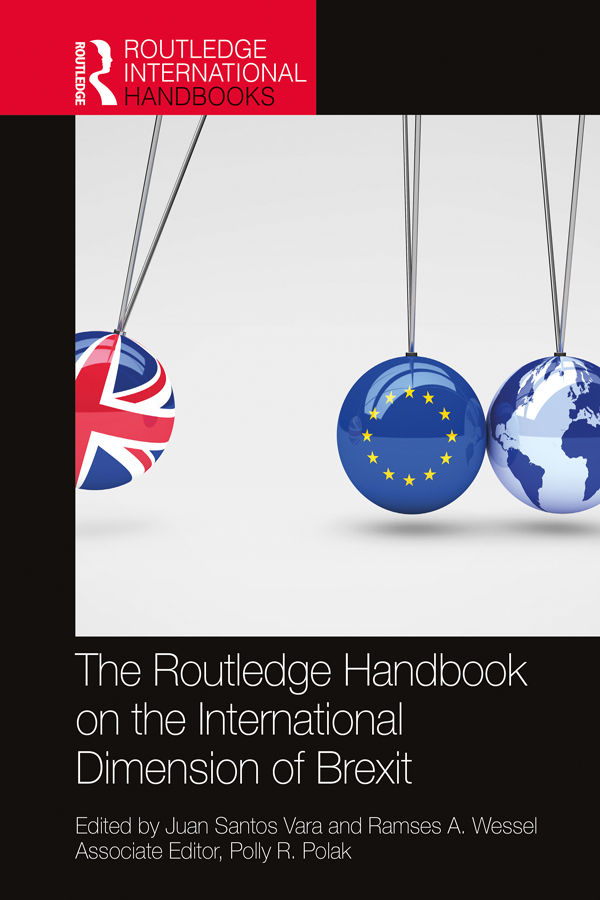 The Routledge Handbook on the International Dimension of Brexit