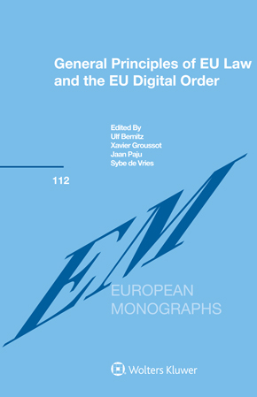 General Principles of EU Law and the EU Digital Order
