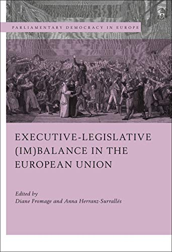Executive-Legislative (Im) Balance in the European Union