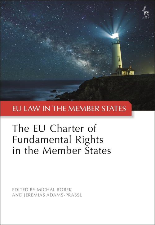 The EU Charter of Fundamental Rights in the Member States